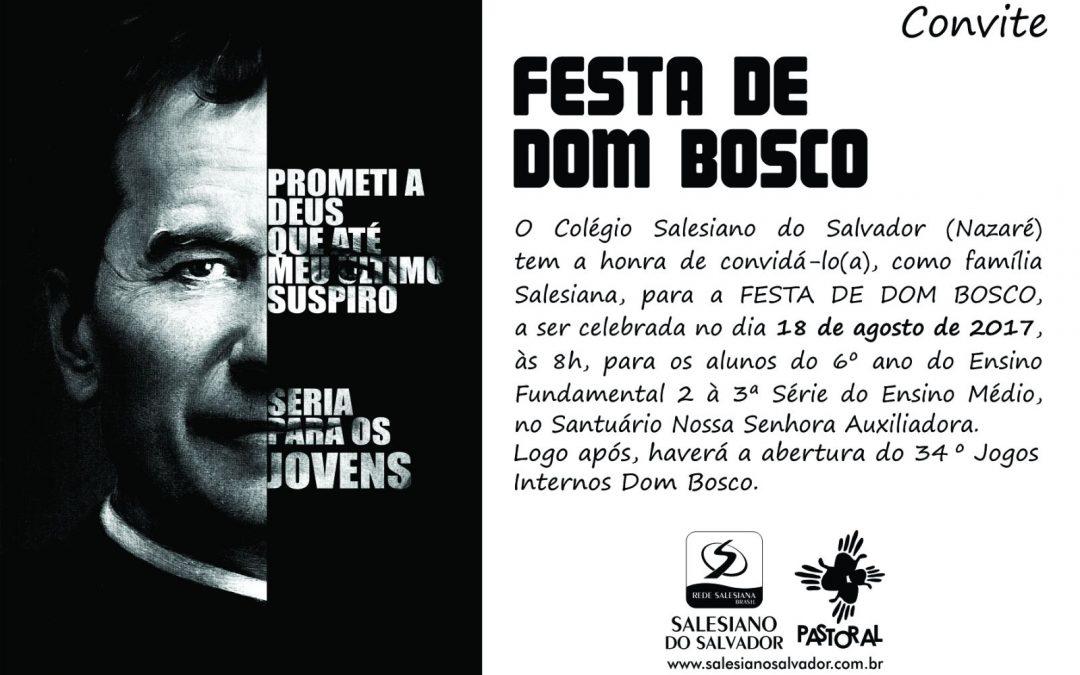 Convite – Festa de Dom Bosco – 6º ano à 3ª série Ensino Médio