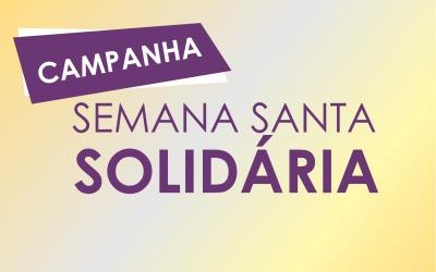 Campanha Semana Santa Solidária