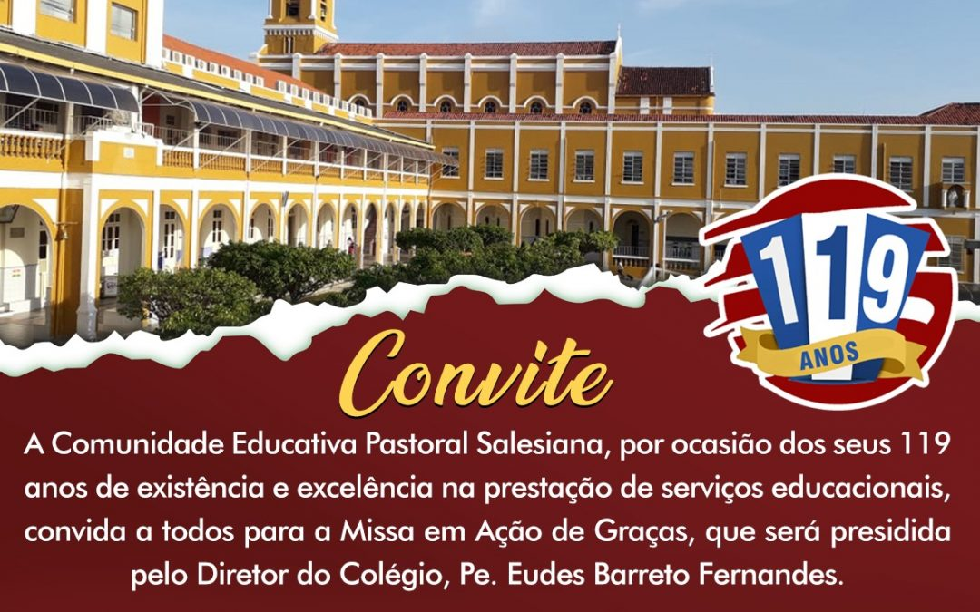 Convite – 119 anos do Colégio Salesiano do Salvador