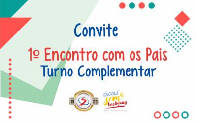 Convite – 1º Encontro com os Pais – Turno Complementar