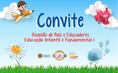 Convite – Reunião de Pais e Educadores – Ed. Infantil e Fundamental 1